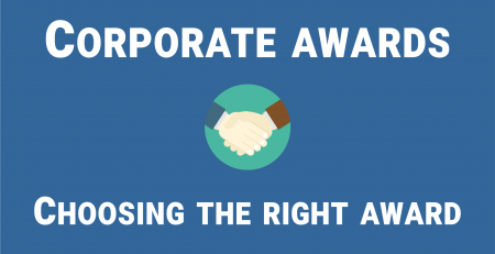 Corporate awards - choosing the right award