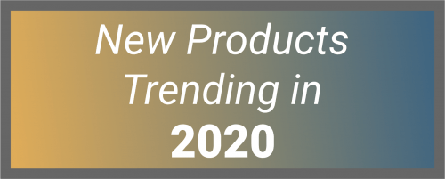 New Products for 2020