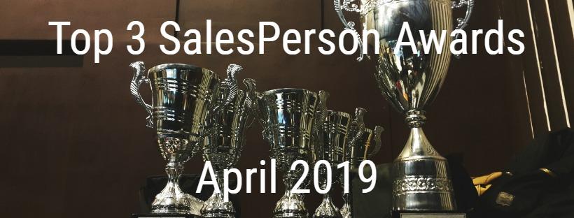 Top 3 SalesPerson Awards April 2019